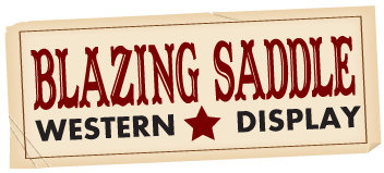 Blazing Saddle Western Display